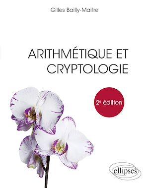 Téléchargez le livre :  Arithmétique et cryptologie - 2e édition