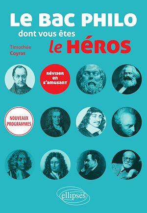 Téléchargez le livre :  Le bac philo dont vous êtes le héros. Réviser en s'amusant. Nouveaux programmes.