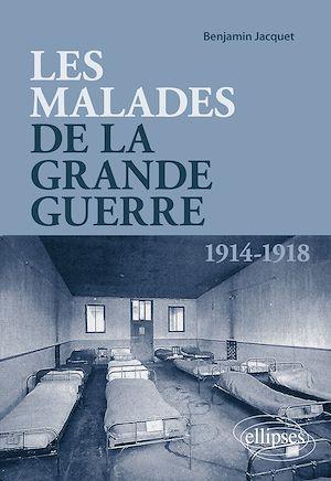 Téléchargez le livre :  Les malades de la Grande Guerre