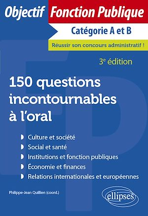 Téléchargez le livre :  150 questions incontournables à l'oral - 3e édition