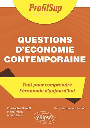 Téléchargez le livre :  Questions d'économie contemporaine