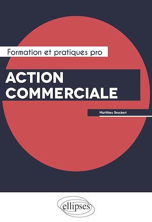 Téléchargez le livre :  Action commerciale