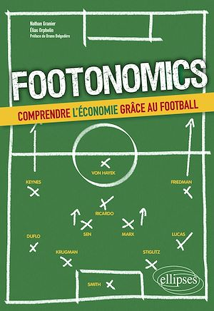 Téléchargez le livre :  Footonomics. Comprendre l'économie grâce au football