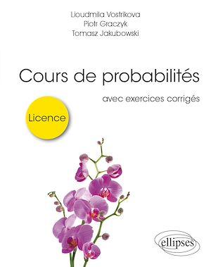 Téléchargez le livre :  Cours de probabilités pour la licence - avec exercices corrigés