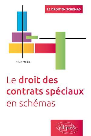 Téléchargez le livre :  Le droit des contrats spéciaux en schémas