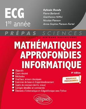 Téléchargez le livre :  Mathématiques approfondies - Informatique - prépas ECG 1re année - Nouveaux programmes - 4e édition
