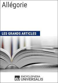 Télécharger le livre : Allégorie (Les Grands Articles d'Universalis)