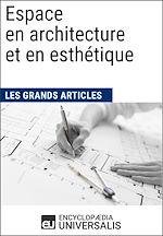 Télécharger cet ebook : Espace en architecture et en esthétique (Les Grands Articles)