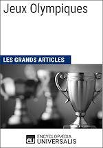 Télécharger cet ebook : Jeux Olympiques (Les Grands Articles)