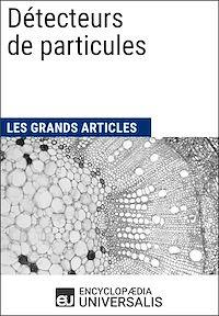 Télécharger le livre : Détecteurs de particules