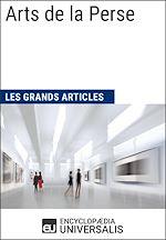 Télécharger cet ebook : Arts de la Perse (Les Grands Articles)