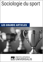 Télécharger cet ebook : Sociologie du sport (Les Grands Articles)