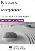 Télécharger cet ebook : De la tyrannie et Correspondance, Leo Strauss et Alexandre Kojève