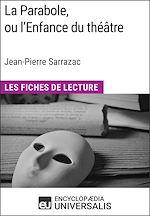 Télécharger cet ebook : La Parabole, ou l'Enfance du théâtre de Jean-Pierre Sarrazac