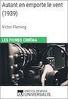 Téléchargez le livre numérique:  Autant en emporte le vent de Victor Fleming