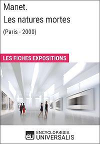 Télécharger le livre : Manet. Les natures mortes (Paris - 2000)