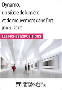 Télécharger le livre : Dynamo, un siècle de lumière et de mouvement dans l'art (Paris - 2013)
