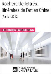 Télécharger le livre : Rochers de lettrés. Itinéraires de l'art en Chine (Paris-2012)