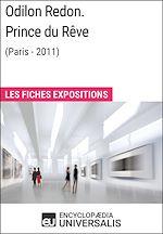 Télécharger le livre :  Odilon Redon. Prince du Rêve (Paris-2011)