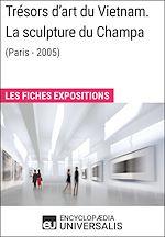 Télécharger le livre :  Trésors d'art du Vietnam. La sculpture du Champa (Paris - 2005)