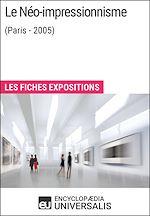 Télécharger le livre :  Le Néo-impressionnisme (Paris - 2005)