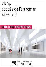 Télécharger le livre :  Cluny, apogée de l'art roman (Cluny - 2010)