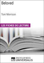 Télécharger le livre :  Beloved de Toni Morrison (Les Fiches de Lecture d'Universalis)