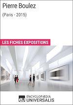 Télécharger le livre :  Pierre Boulez (Paris-2015)