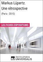Télécharger le livre :  Markus Lüpertz. Une rétrospective (Paris - 2015)