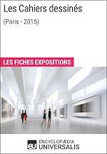 Télécharger le livre :  Les Cahiers dessinés (Paris-2015)