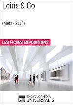 Télécharger le livre :  Leiris&Co (Metz - 2015)