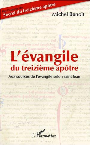 Téléchargez le livre :  L'évangile du treizième apôtre