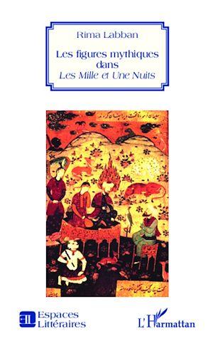 Téléchargez le livre :  Les figures mythiques dans Les Mille et Une Nuits