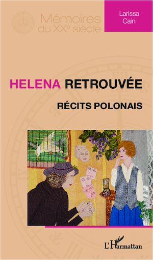 Téléchargez le livre :  Helena retrouvée