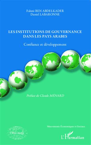 Téléchargez le livre :  Les institutions de gouvernance dans les pays arabes