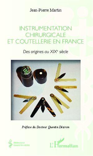 Téléchargez le livre :  Instrumentation chirurgicale en France