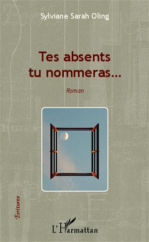Téléchargez le livre :  Tes absents tu nommeras...