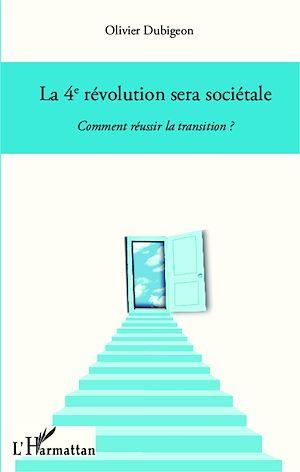 Téléchargez le livre :  La 4e révolution sera sociétale