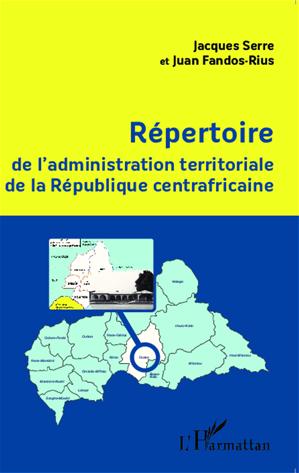 Téléchargez le livre :  Répertoire de l'administration territoriale de la République centrafricaine