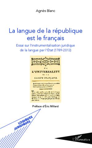 Téléchargez le livre :  La langue de la république est le français