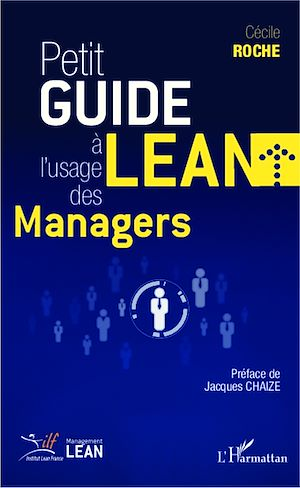 Téléchargez le livre :  Petit guide Lean à l'usage des managers