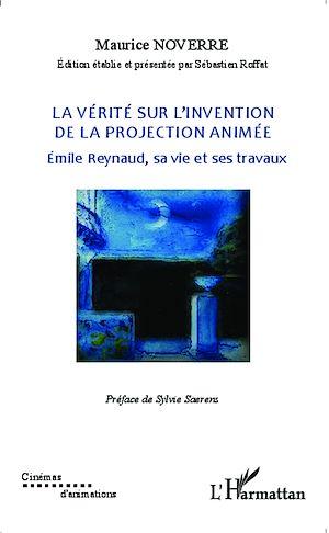 Téléchargez le livre :  La vérité sur l'invention de la projection animée