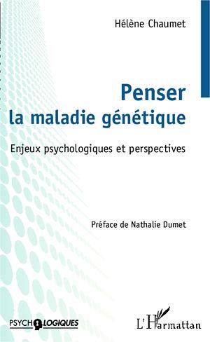 Téléchargez le livre :  Penser la maladie génétique