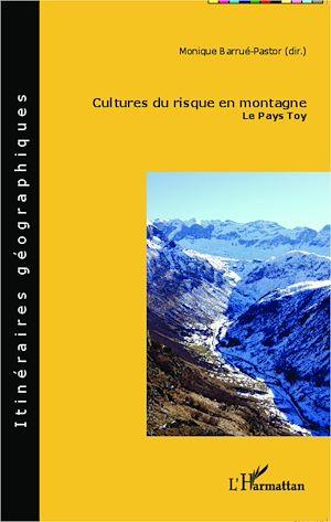 Téléchargez le livre :  Cultures du risque en montagne