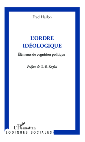 Téléchargez le livre :  L'ordre idéologique