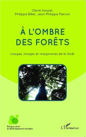 Téléchargez le livre :  A l'ombre des forêts