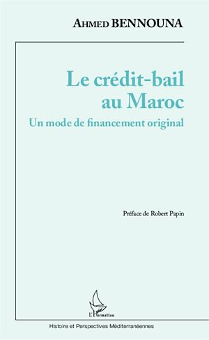 Téléchargez le livre :  Le crédit-bail au Maroc