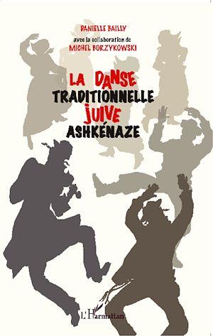 Téléchargez le livre :  La danse traditionnelle juive ashkénaze