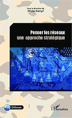 Télécharger le livre :  Penser les réseaux. Une approche stratégique