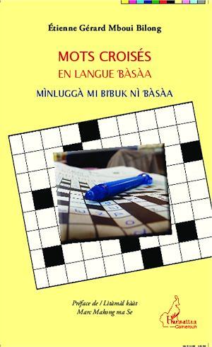 Téléchargez le livre :  Mots croisés en langue bàsàa